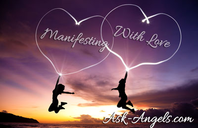 manifesting with love