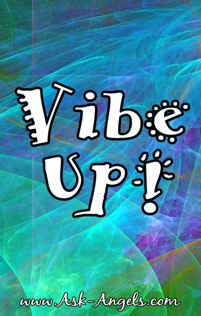 Vibe Up!