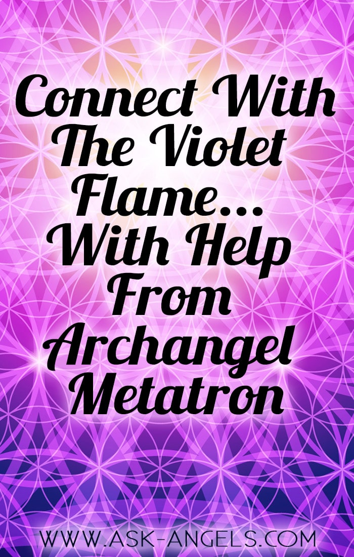 The Violet Flame- Archangel Metaton