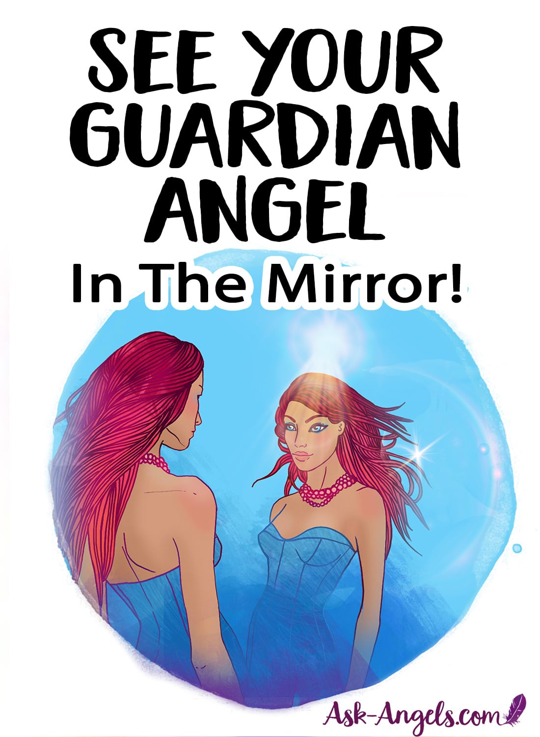 See Your Guardian Angel in The Mirror!