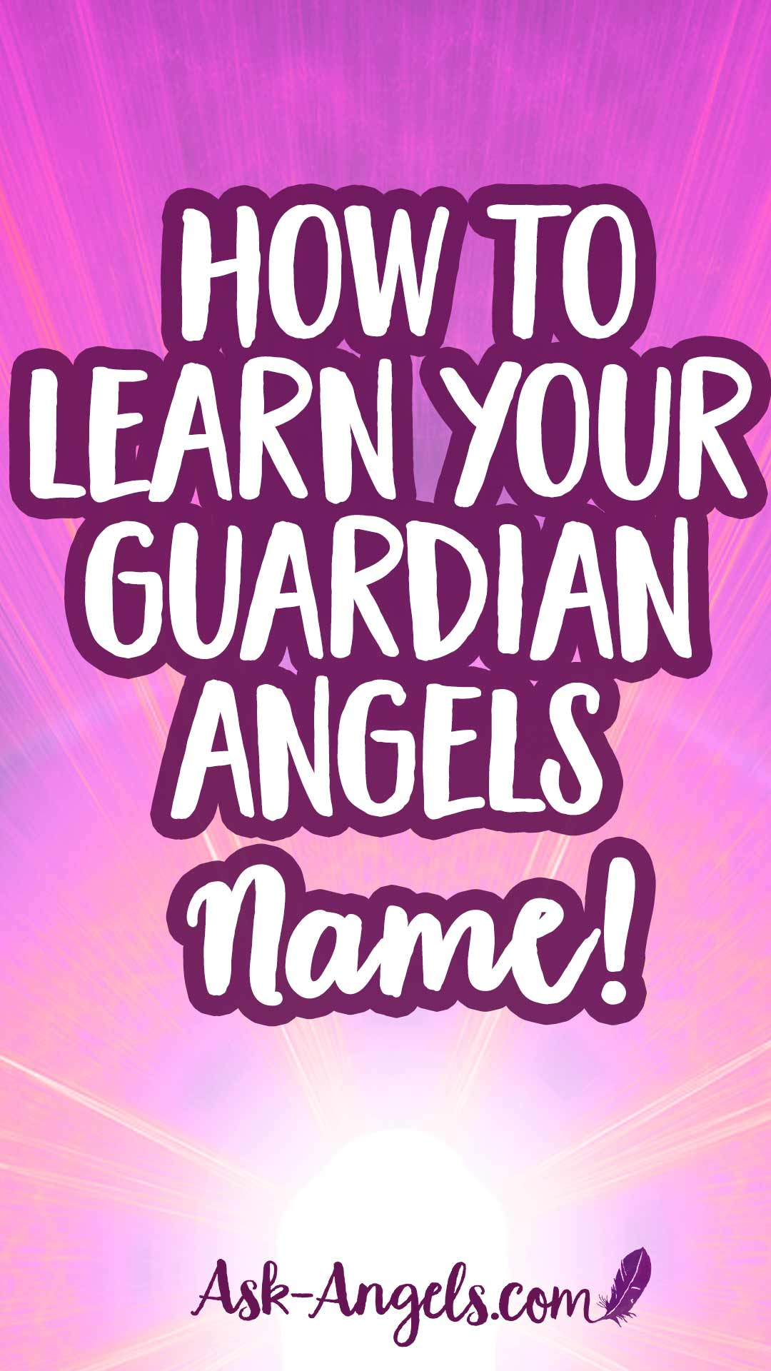 b7127024d6c65 Who is my Guardian Angel? 7 Easy Steps to Learn Your Angel's Name