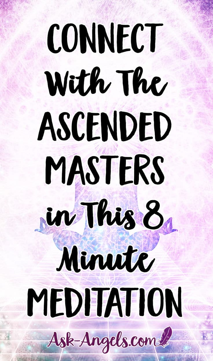 Connect with the Ascended Masters in this 8 Minute Meditation
