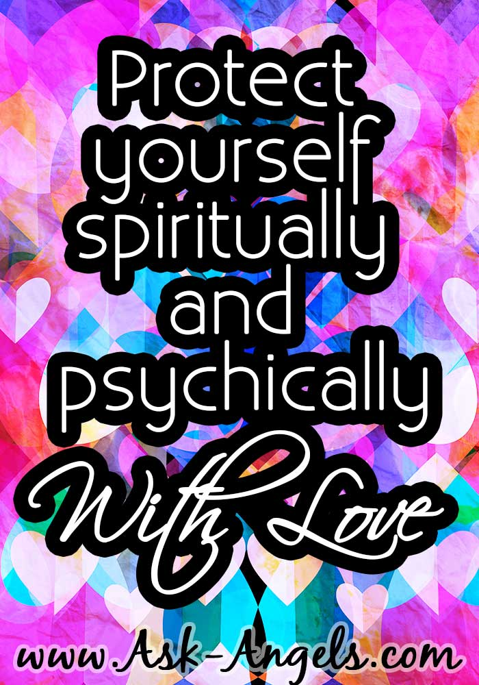 Psychic Protection with Love
