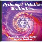 Archangel Metatron Meditations