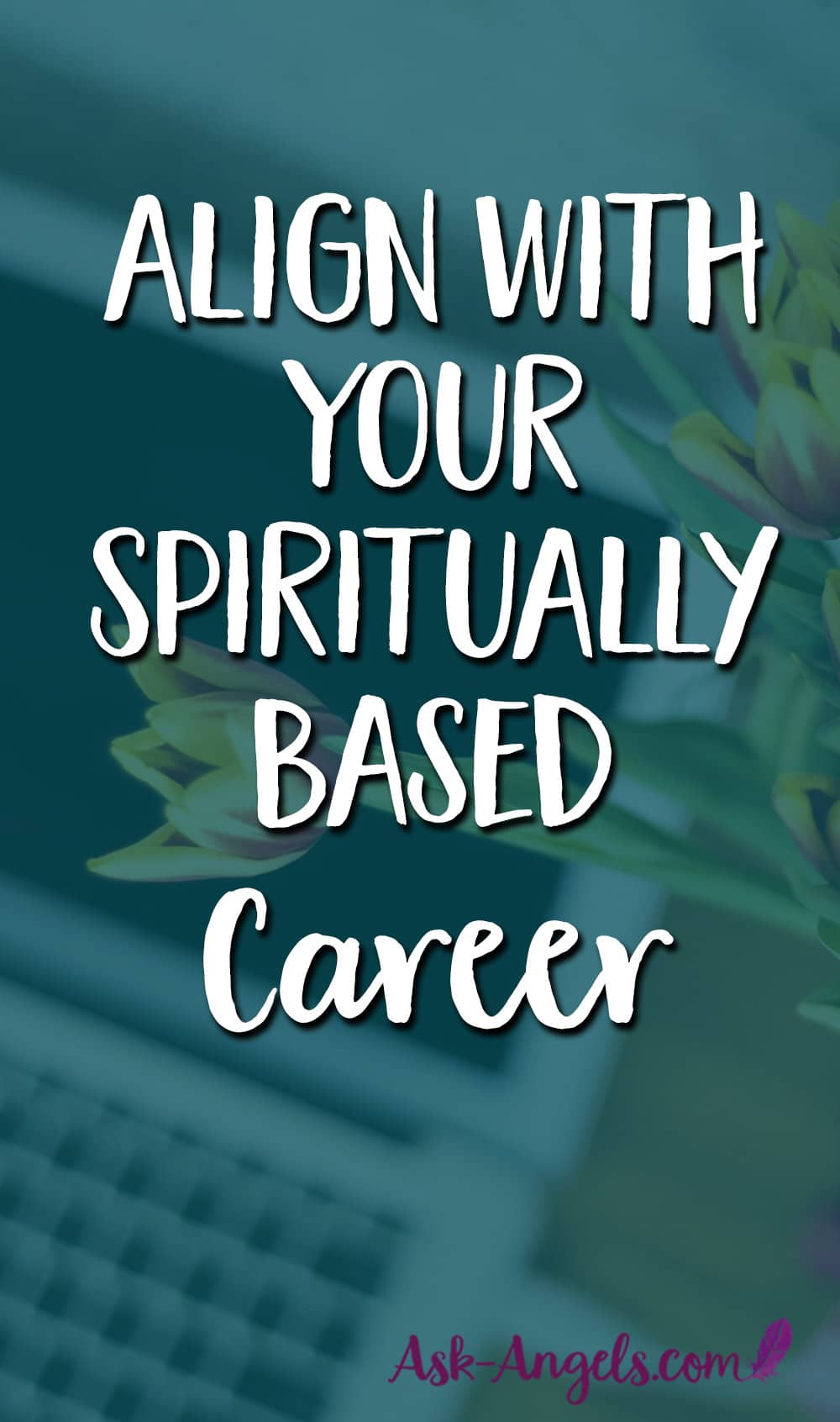 Align With Your Spiritual Career