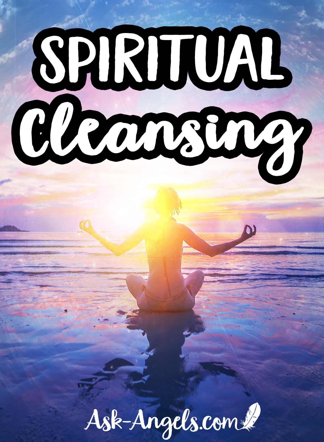 Spiritual cleansing is not only about cleansingdense energies, negativity, and blockages fromyour mind, body, and spirit... Spiritual cleansing is the process of breaking through old and outdated energy and releasing it into the lightso you can elevate your personalvibration to ride the wave of light, positive change, and new energy into the future.