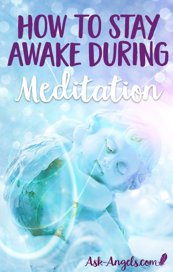 Stay Awake During Meditation