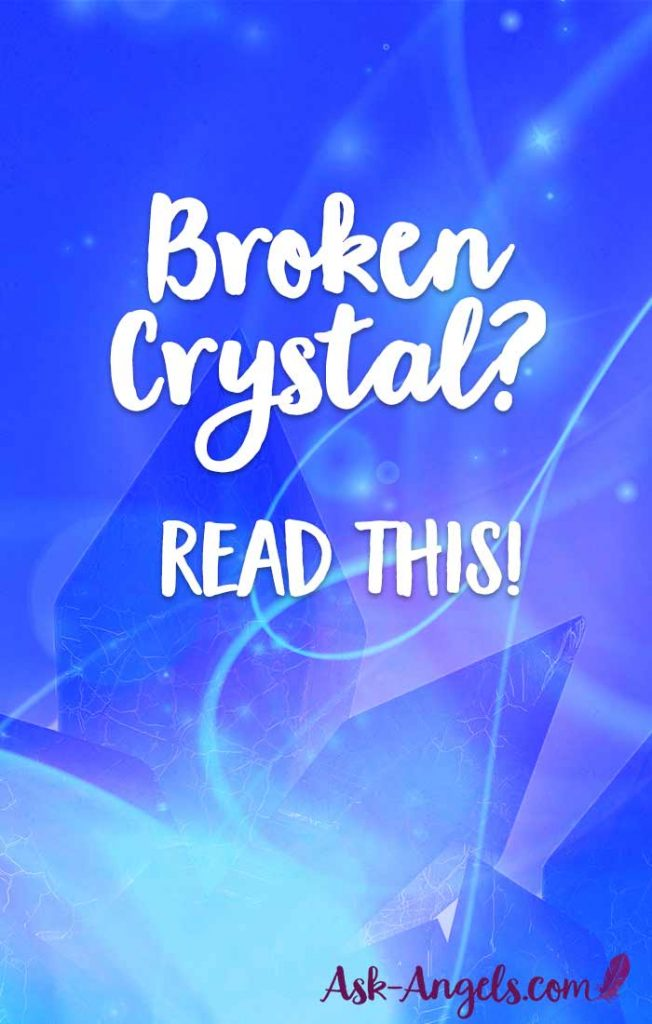 The Meaning Of A Broken Crystal
