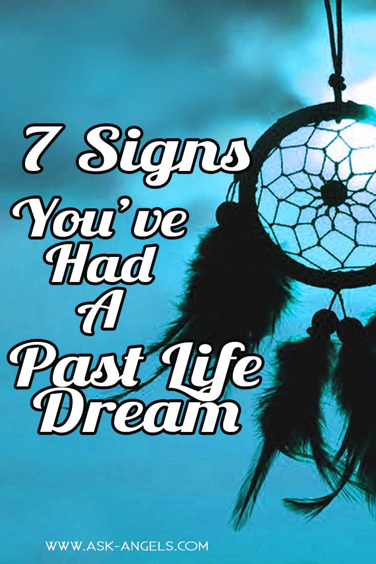 7 Past Life Dream Signs