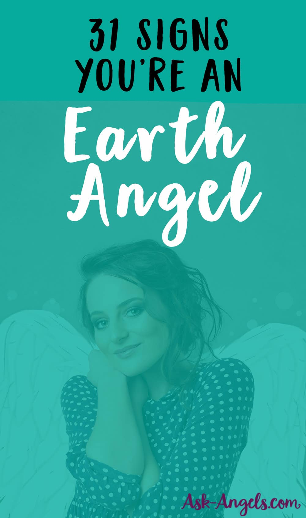 Earth Angels- 31 Signs You're An Earth Angel & What to Do If