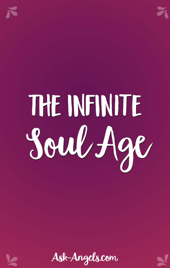The Infinite Soul Age