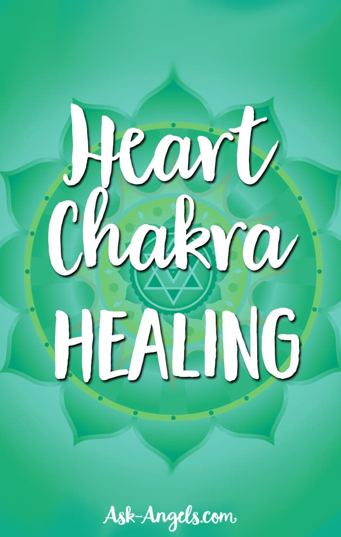 Healing Your Heart Chakra- 21 Ways