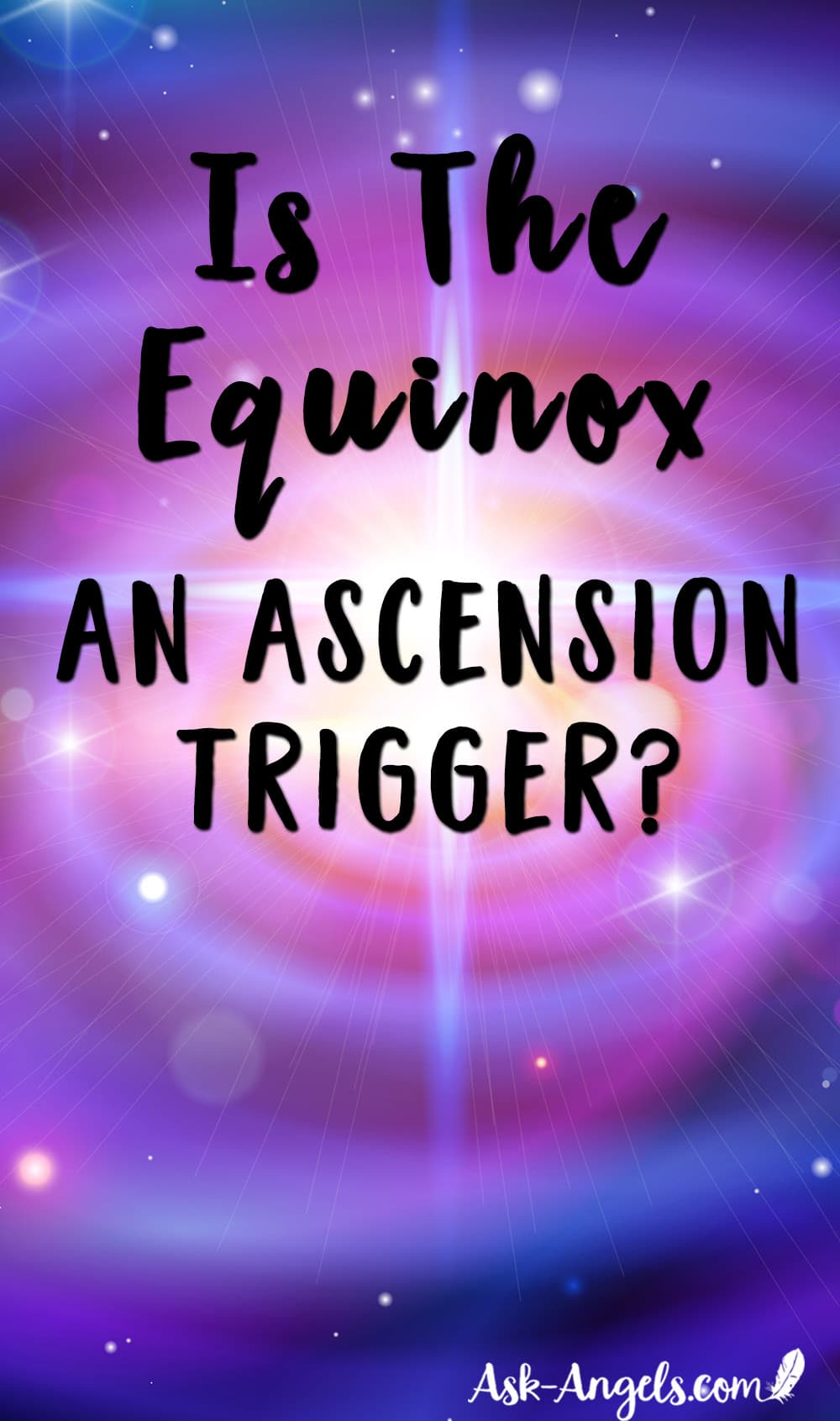 Equinox spiritual meaning ask angels equinox and an ascension trigger malvernweather