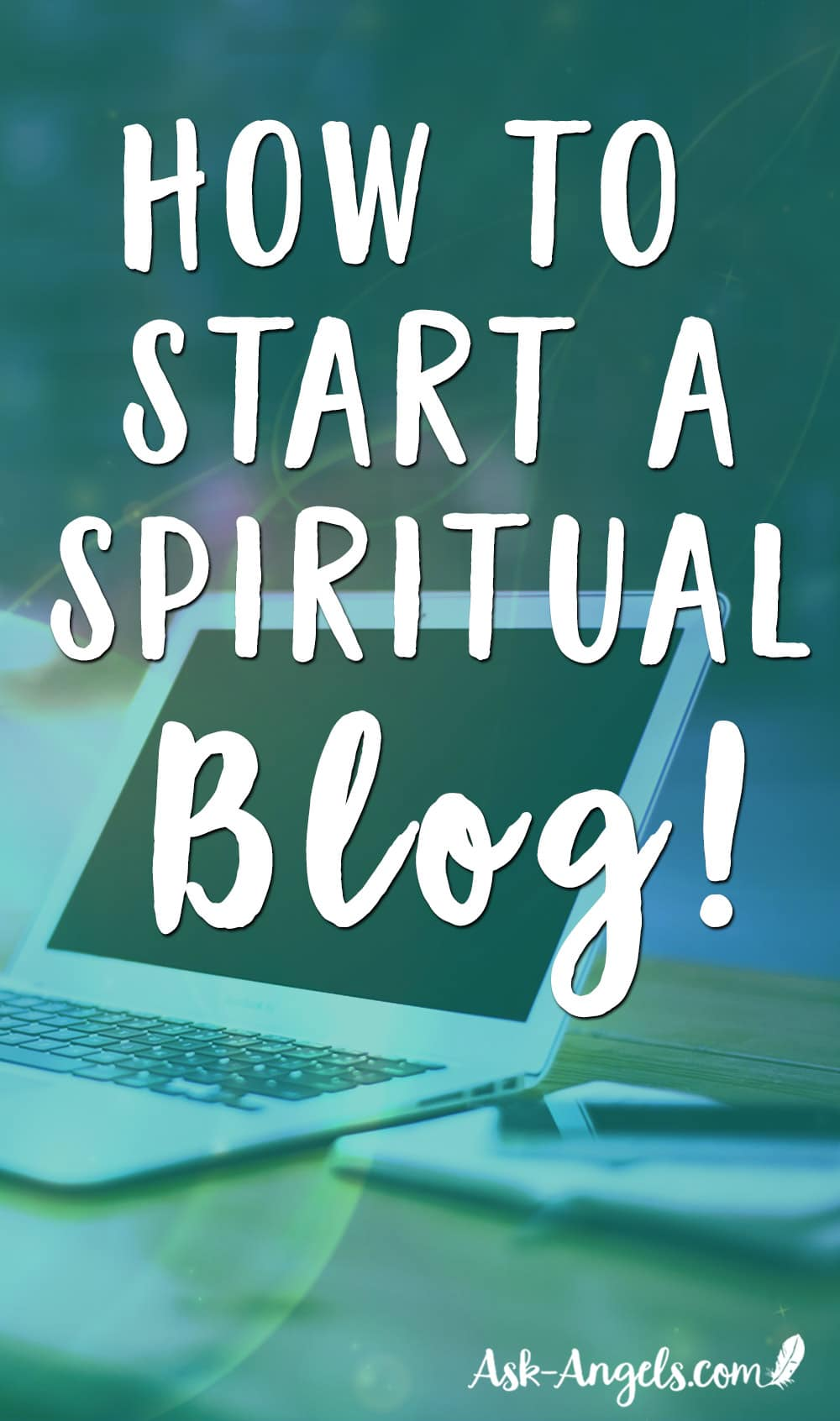 How to Start A Spiritual Blog