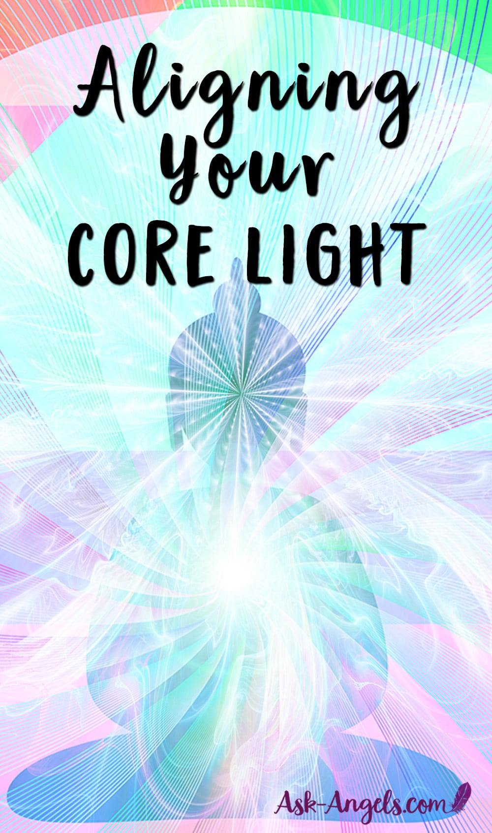 Aligning Your Core Light