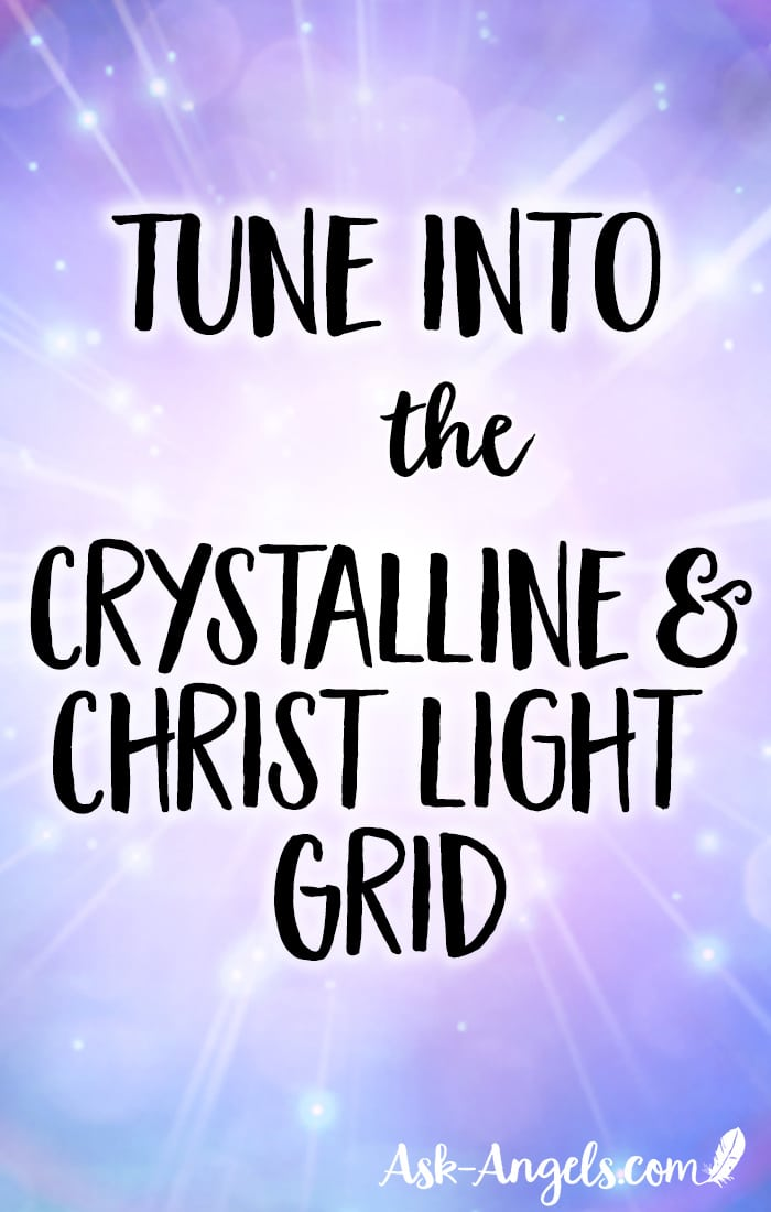 Crystalline and Christ Light Grid