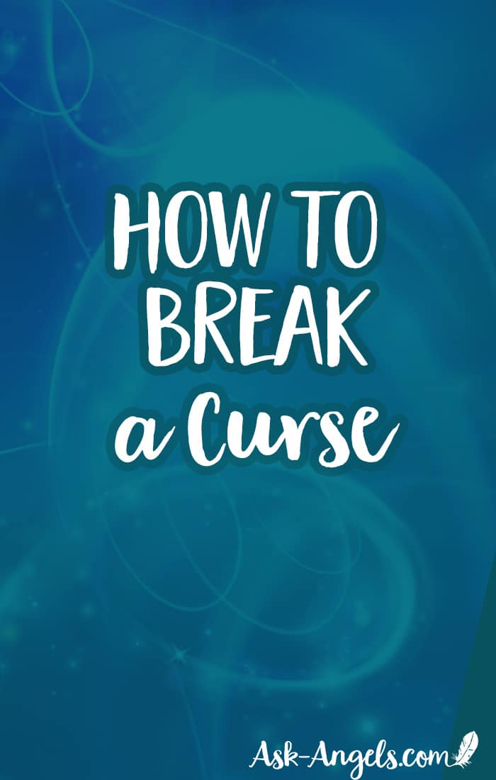 Learn how to break a curse with help from your angels. Being cursed sounds scary, but it doesn't have to be if you know how to call in help, and how to break it!