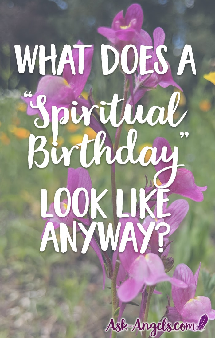 What Does A Spiritual Birthday Look Like Anyway