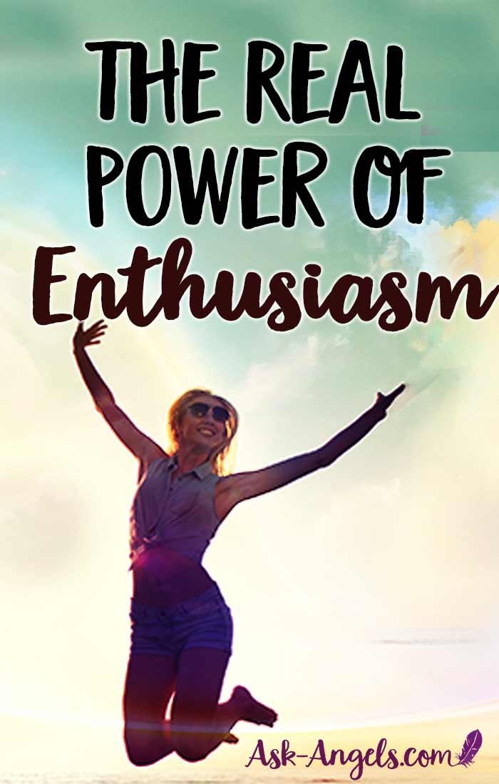 "Start tapping into the real power of being enthusiastic. Enthusiasm is far more than excitement... It literally means ""the God within"". Click to learn more!"
