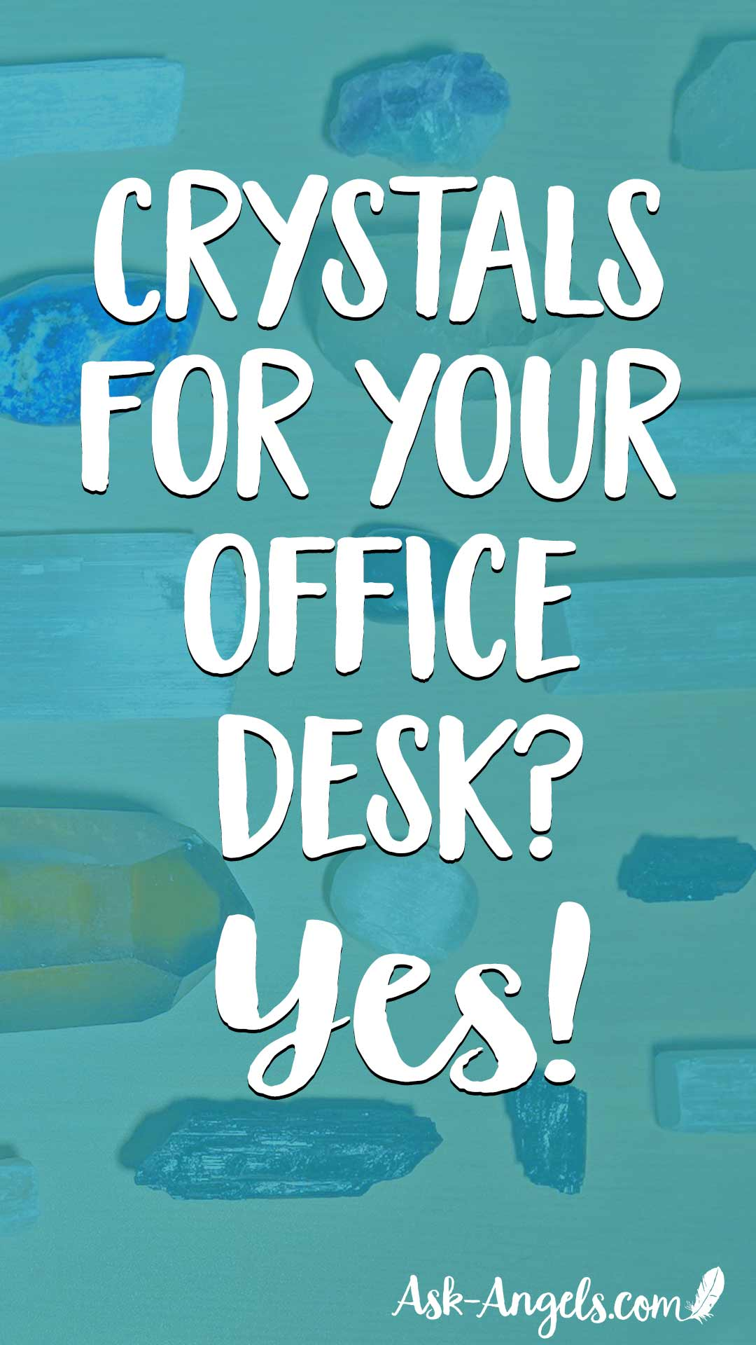 Crystals for Your Office Desk - Top 9 Desk Crystals! - Ask