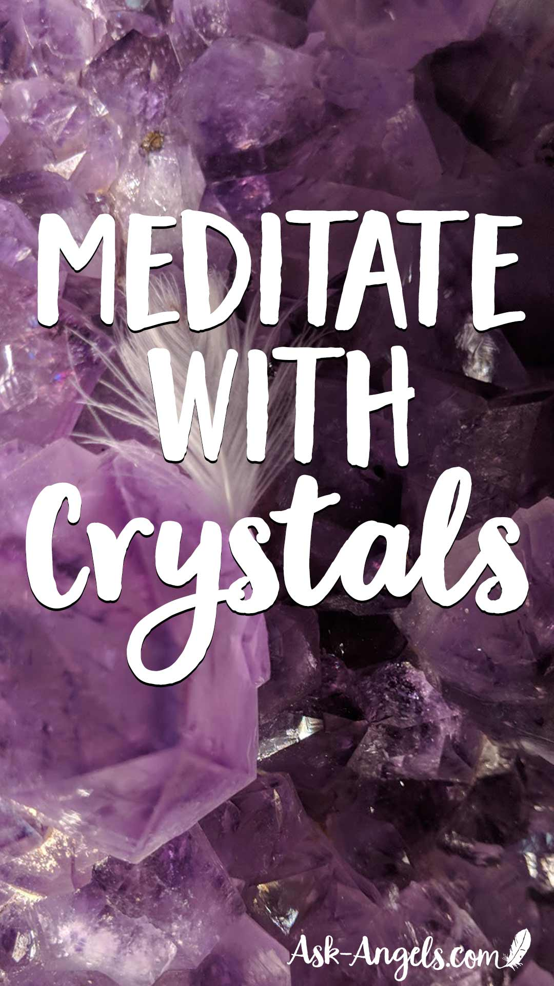Meditate with Crystals