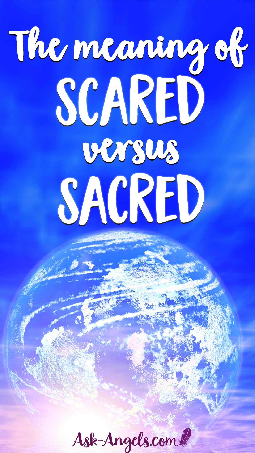 The Meaning of Sacred vs Scared