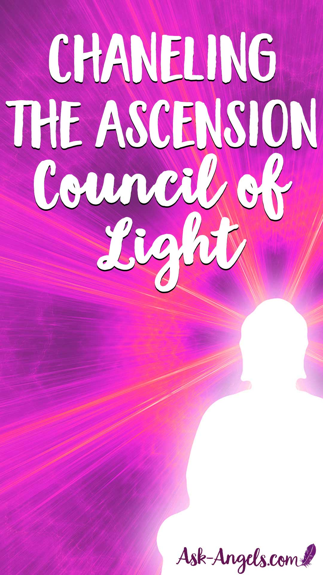 Channeling the Ascension Council of Light