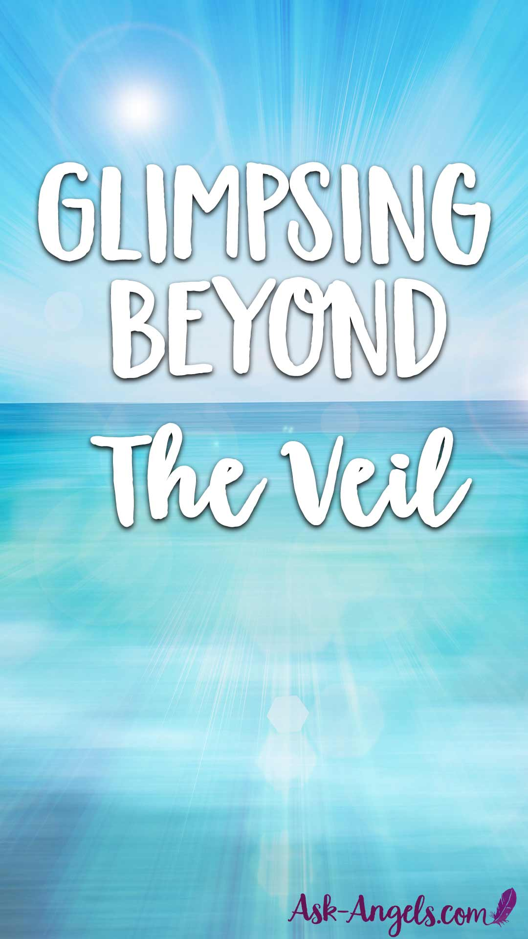 The Veil is Thin and Getting Thinner... Learn what this means and how to glimpse beyond The Veil here now!