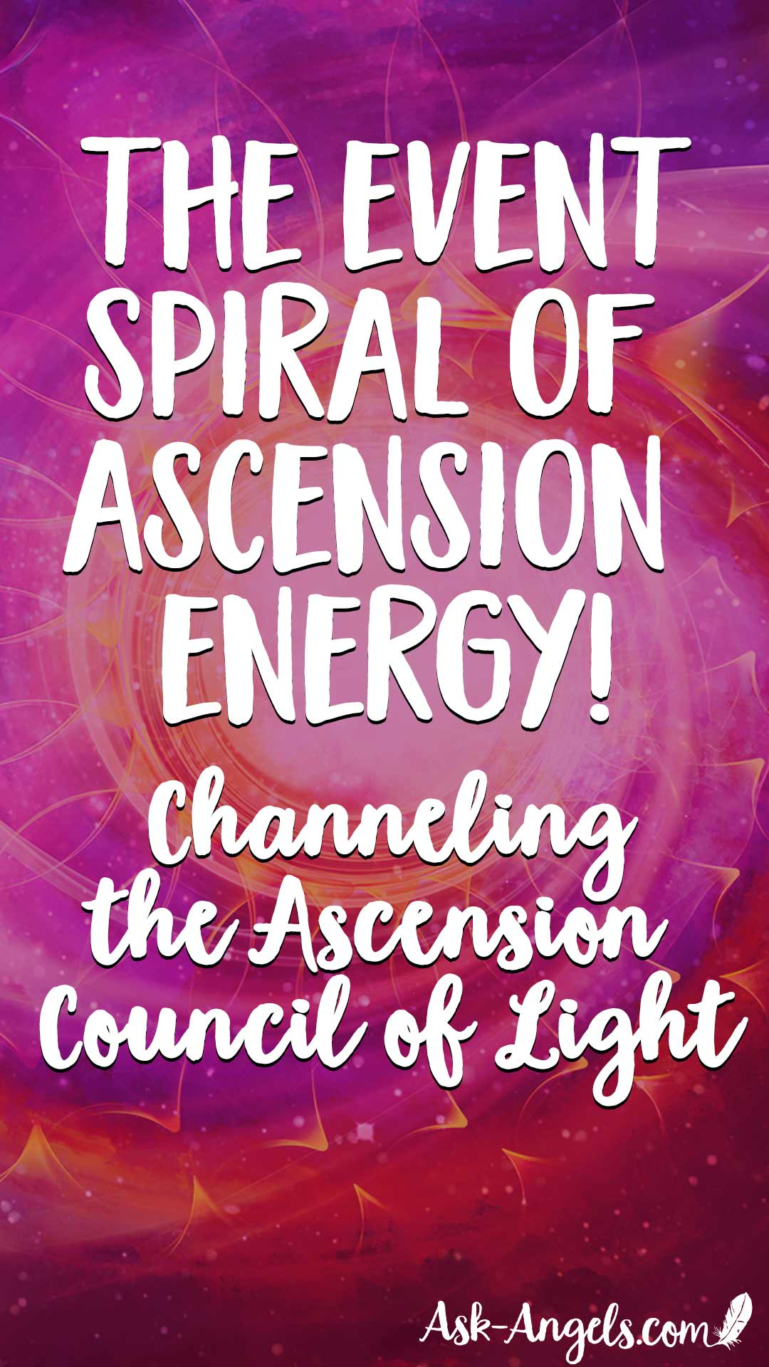 The Event Spiral of Ascension Energy, channeling with the ascension council of light