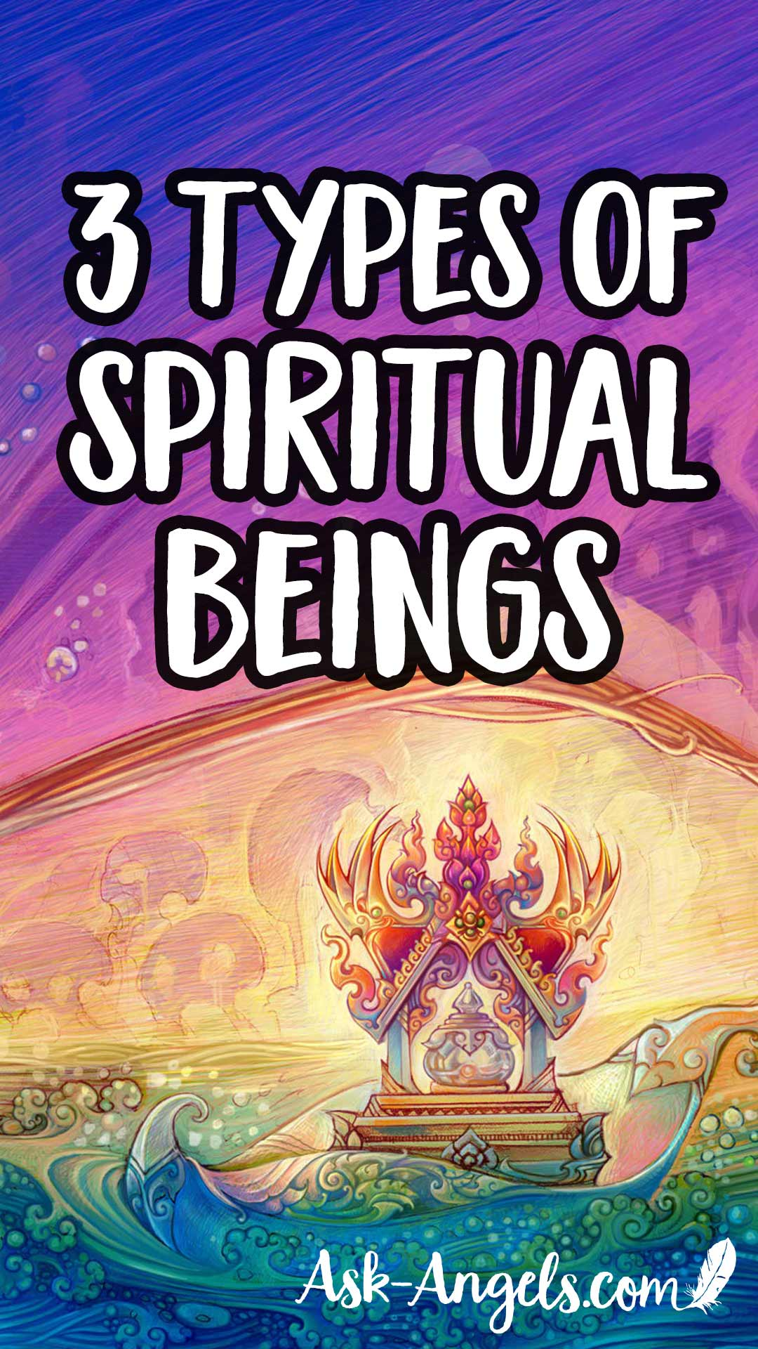 3 Types of Spiritual Beings and Discerning Beings of False Light