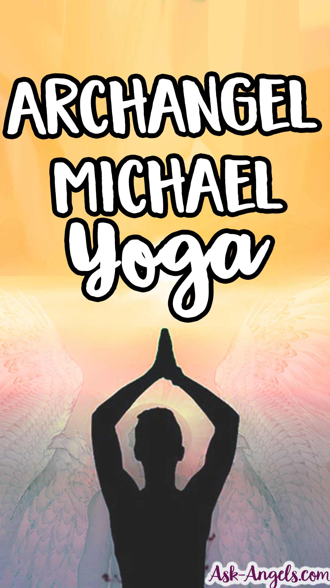 Archangel Michael Yoga - A Powerful Cognitive Yoga Practive