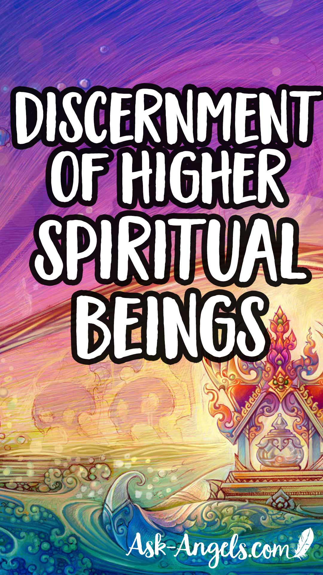 Discernment of Higher Spiritual Beings