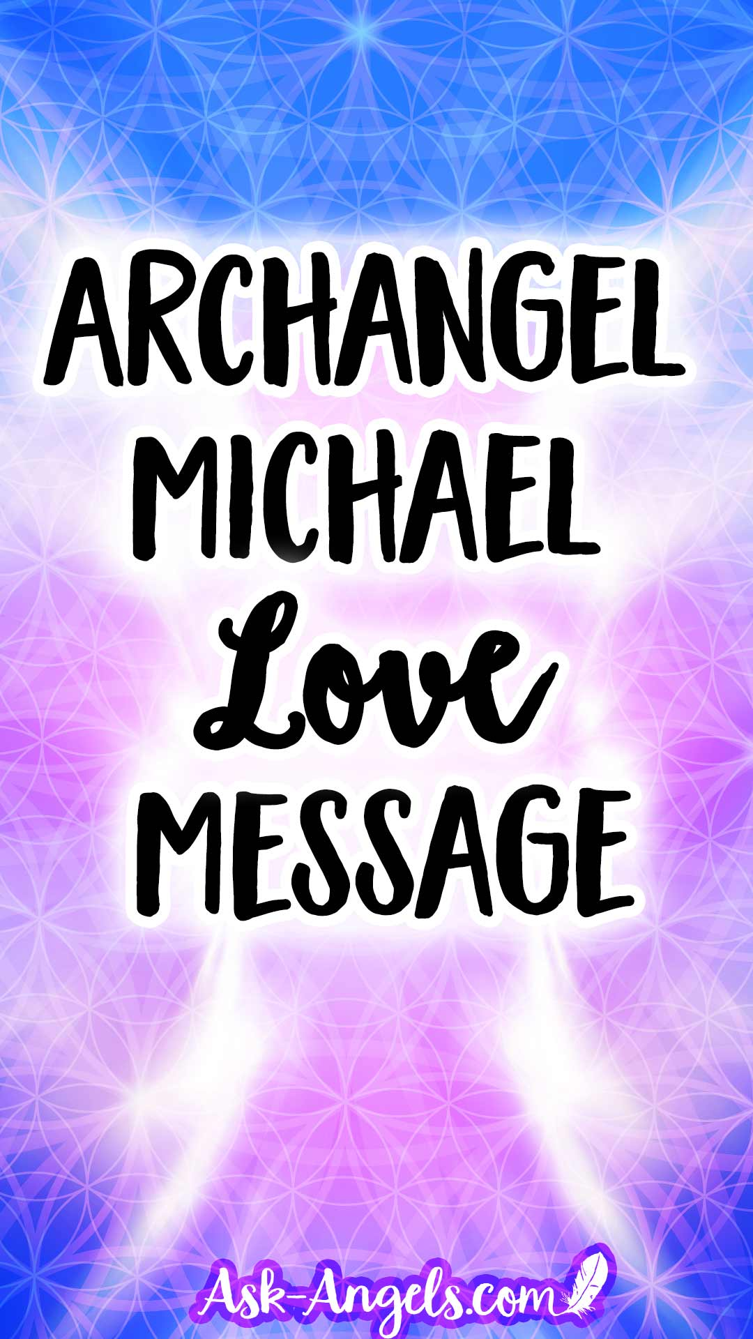 Archangel Michael Love Message