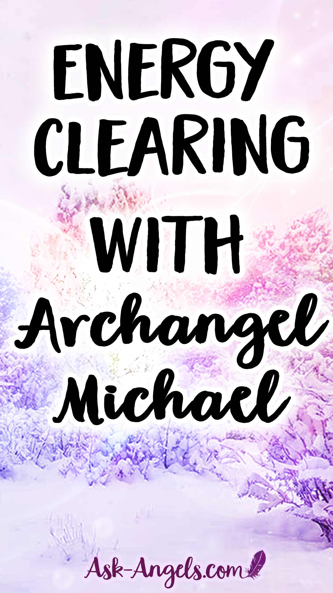 Energy Clearing Practice with Archangel Michael