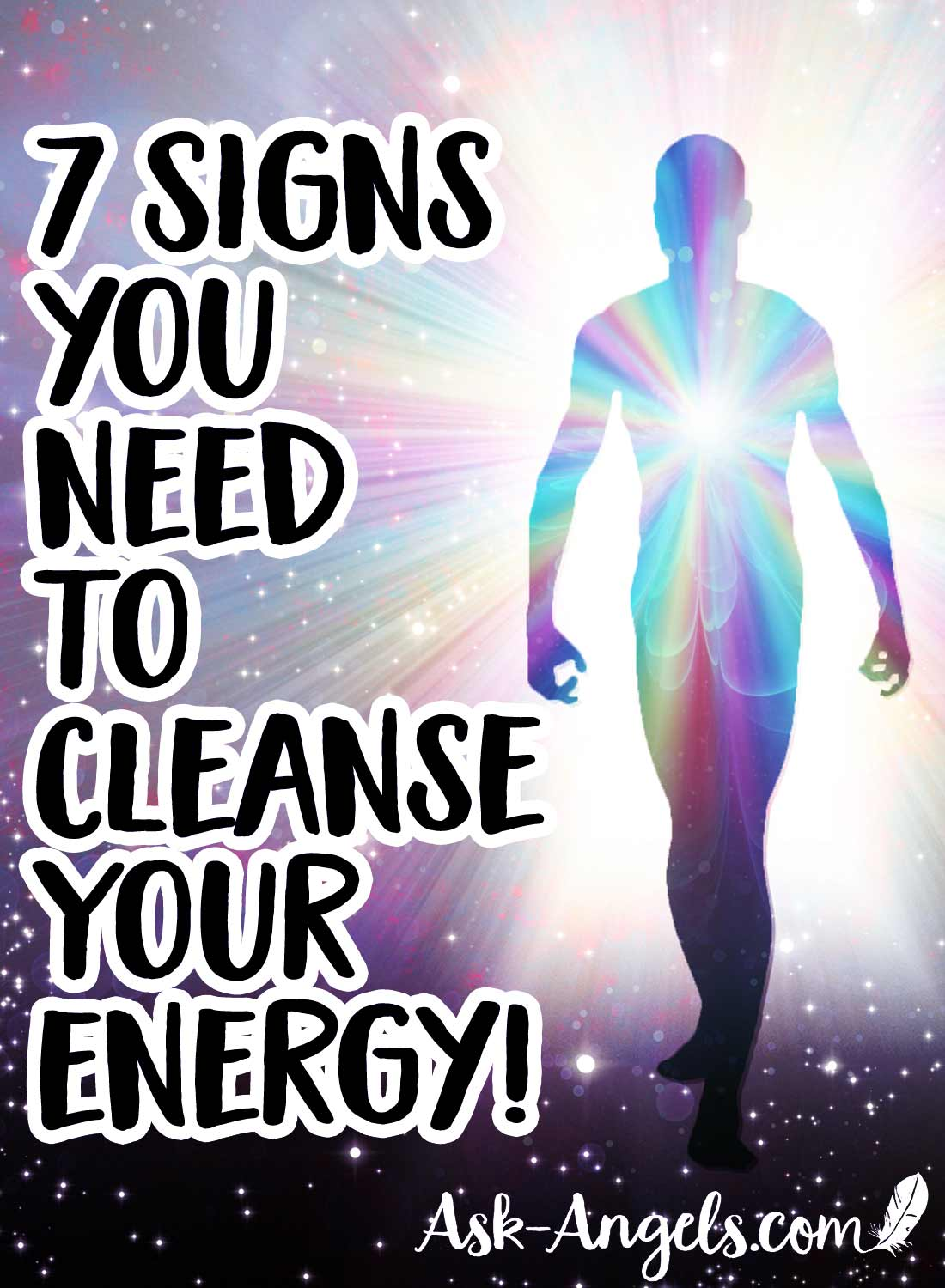 7 Signs You Need to Cleanse Your Energy