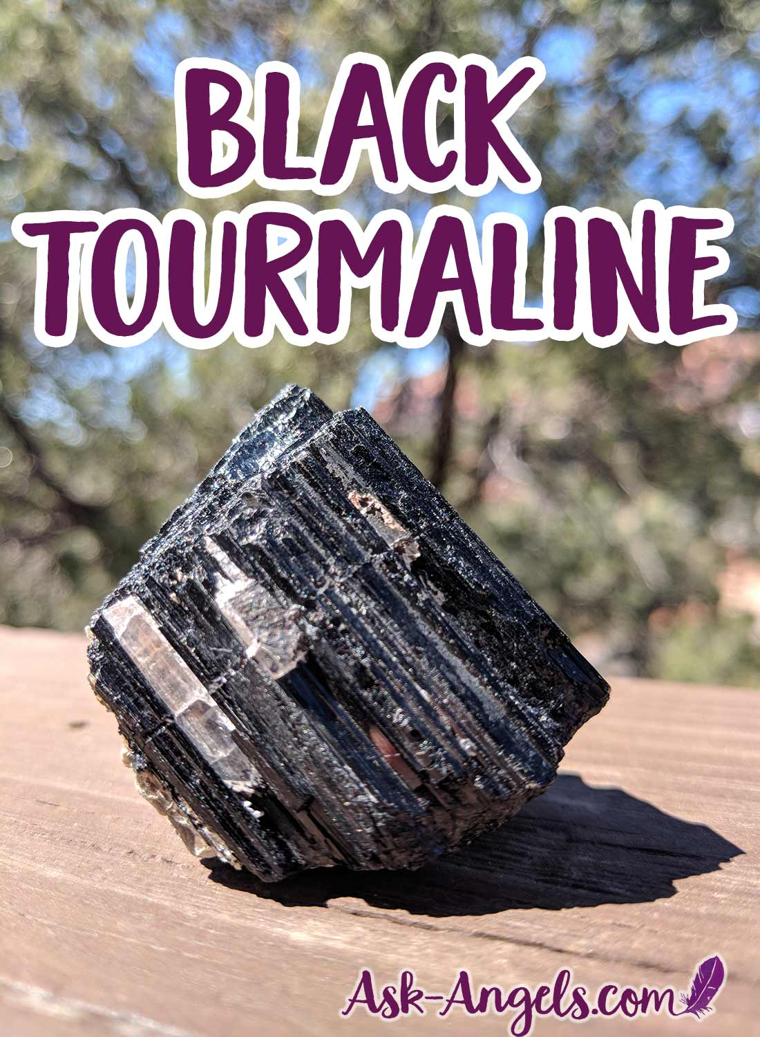 Black Tourmaline - Crystals for Protection