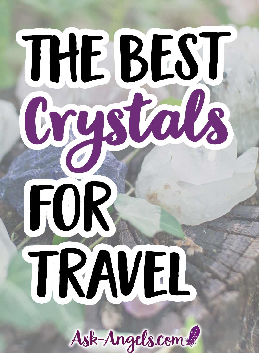 The Best Crystals For Travel