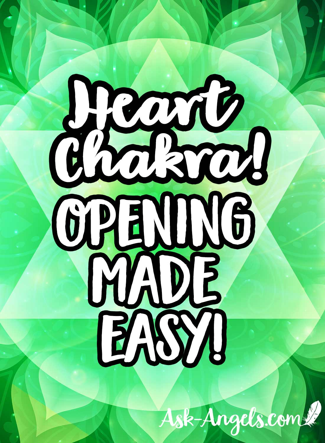 Heart Chakra Opening Made Easy