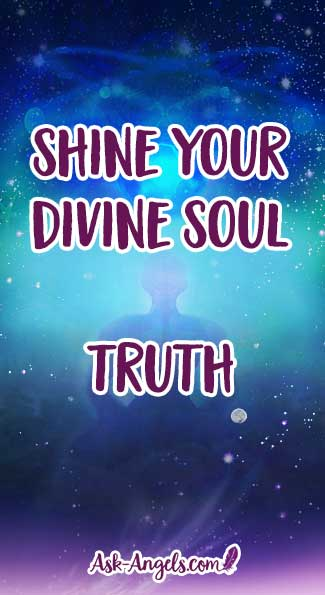 Shine Your Divine Soul Truth