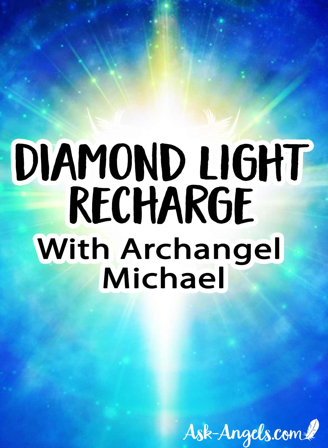 Diamond Light Recharge with Archangel Michael