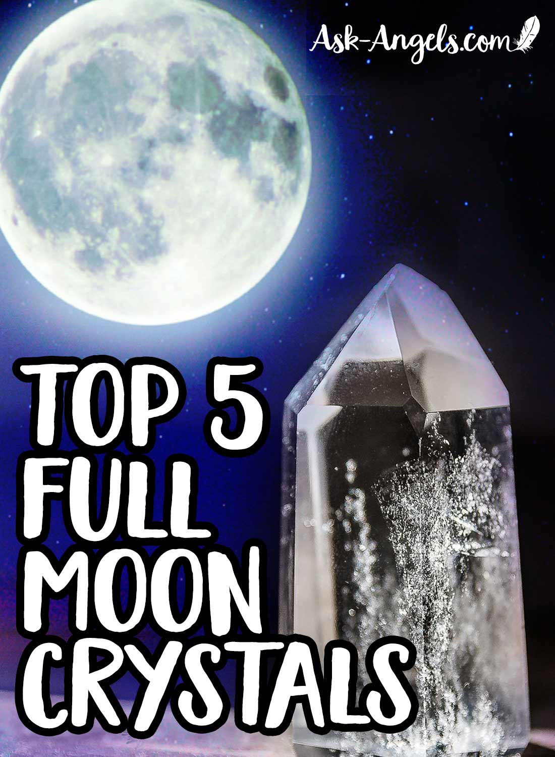 Top 5 Full Moon Crystals