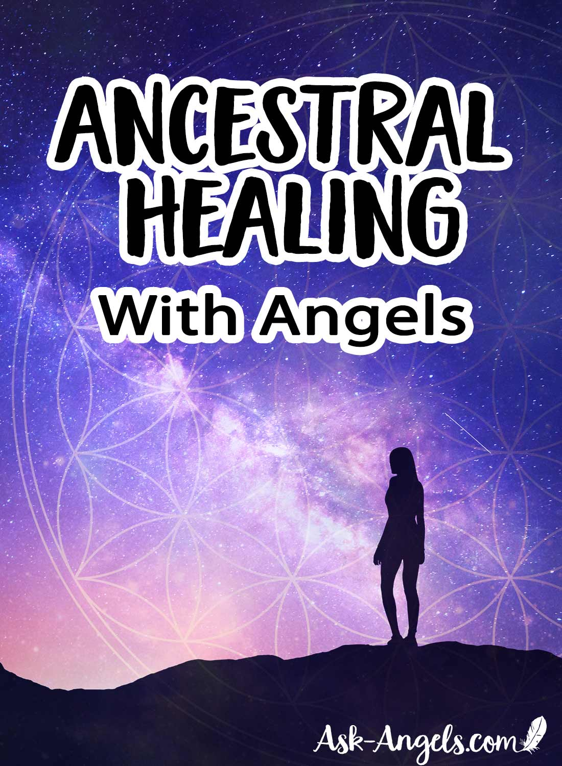 Ancestral Healing With Angels Meditation
