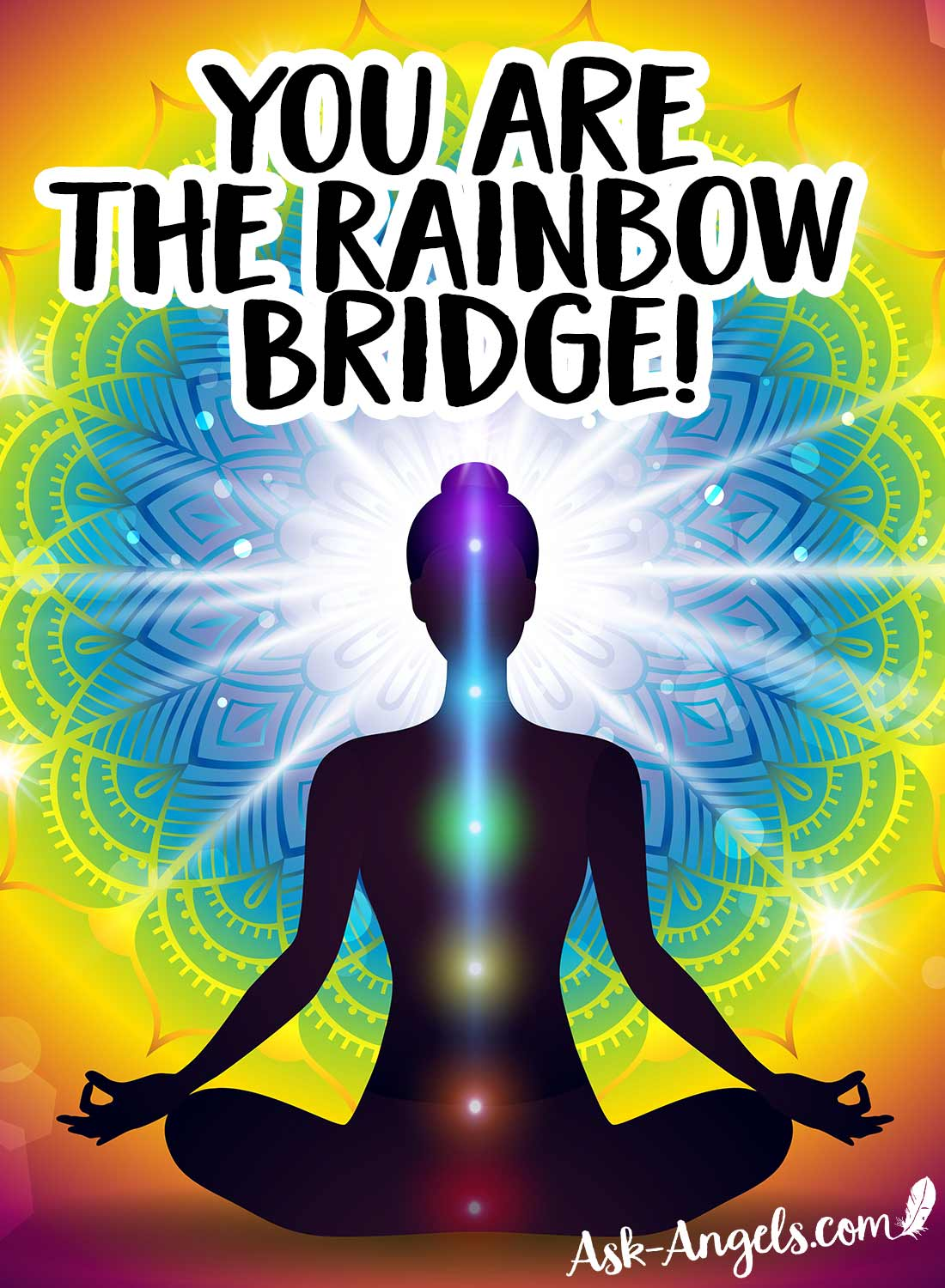 You are the rainbow bridge! Understanding the chakra colors.